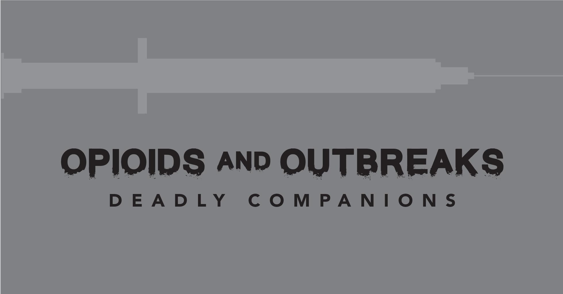 Opioids and outbreaks-01