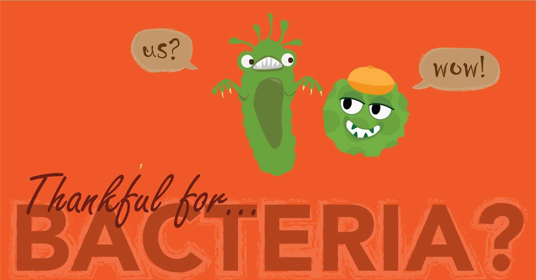 Thankful for Bacteria-01.jpg