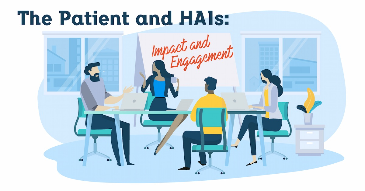 The patient and HAI: impact and commitment